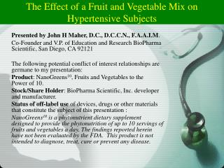 The Effect of a Fruit and Vegetable Mix on Hypertensive Subjects