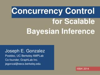 Concurrency Control for  Scalable  Bayesian  Inference