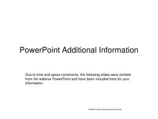 PowerPoint Additional Information