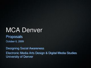 MCA Denver
