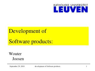 Development of  Software products: