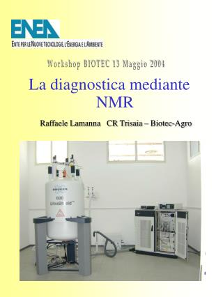 La diagnostica mediante NMR