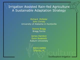 Irrigation Assisted Rain-fed Agriculture A Sustainable Adaptation Strategy