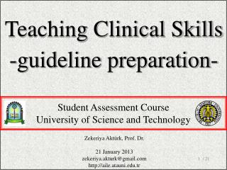 Teaching Clinical Skills -guideline preparation-