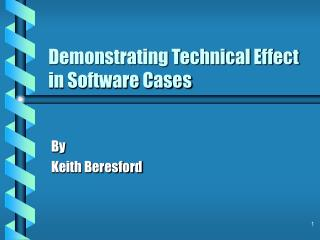 Demonstrating Technical Effect in Software Cases
