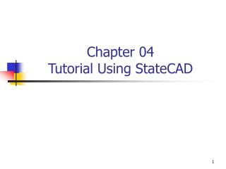 Chapter 04 Tutorial Using StateCAD