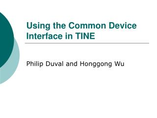 Using the Common Device Interface in TINE