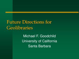 Future Directions for Geolibraries