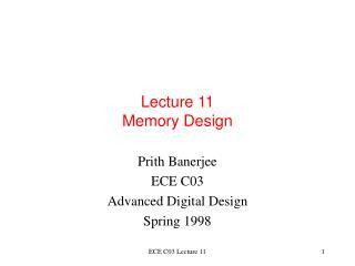 Lecture 11 Memory Design