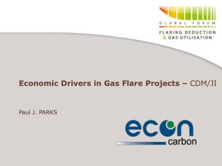 Economic Drivers in Gas Flare Projects –  CDM/JI