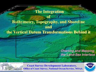 Charting and Mapping  the Land-Sea Interface