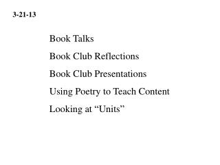 Book Talks Book Club Reflections Book Club Presentations Using Poetry to Teach Content