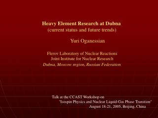 Heavy Element Research at Dubna (current status and future trends)