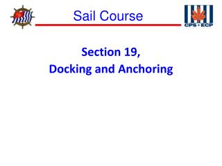 Section 19,  Docking and Anchoring