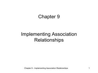 Chapter 9 Implementing Association Relationships