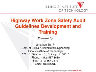 Highway Work Zone Safety Audit Guidelines Development and Training