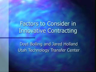 Factors to Consider in Innovative Contracting