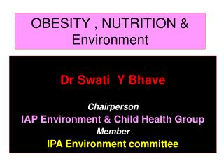 OBESITY , NUTRITION & Environment
