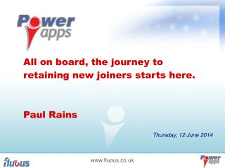 All on board, the journey to retaining new joiners starts here. Paul Rains