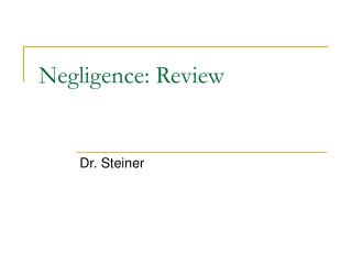 Negligence: Review