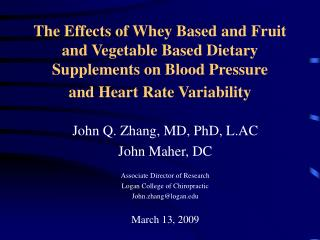 The Effects of Whey Based and Fruit and Vegetable Based Dietary Supplements on Blood Pressure  and Heart Rate Variabilit