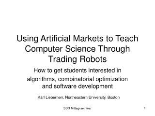 Using Artificial Markets to Teach Computer Science Through Trading Robots
