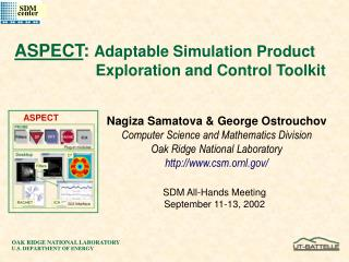 ASPECT :  Adaptable Simulation Product 			  Exploration and Control Toolkit
