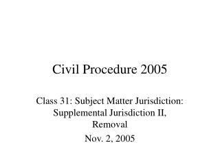 Civil Procedure 2005