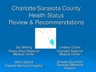 Charlotte/Sarasota County Health Status  Review & Recommendations
