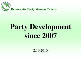 Party Development since 2007
