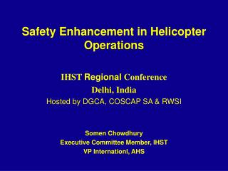 Safety Enhancement in Helicopter Operations