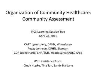Organization of Community Healthcare:  Community Assessment