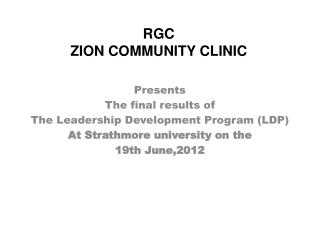 RGC  ZION COMMUNITY CLINIC