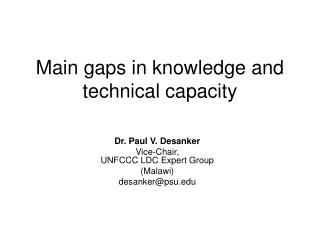 Main gaps in knowledge and technical capacity