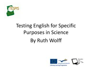 Testing English for Specific Purposes in Science By Ruth Wolff