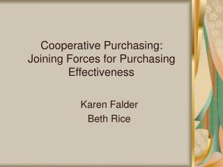 Cooperative Purchasing: Joining Forces for Purchasing Effectiveness