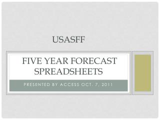 USASFF  Five year forecast spreadsheets