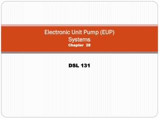 Electronic Unit Pump (EUP) Systems Chapter  28