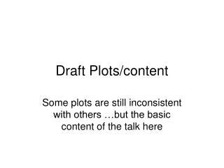 Draft Plots/content