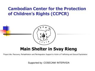 Cambodian Center for the Protection of Children's Rights (CCPCR)