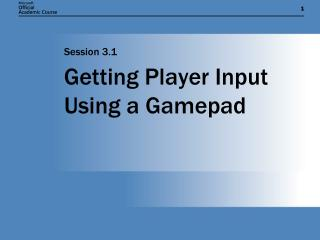 Getting Player Input Using a Gamepad