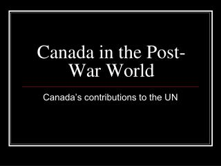 Canada in the Post-War World