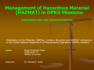 Management of Hazardous Material (HAZMAT) in DPKO Missions: Associated risks and recommendations