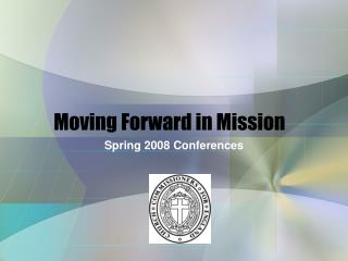 Moving Forward in Mission