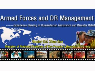 Ⅰ. Disasters in China Ⅱ. Disaster Relief Operations by the Armed Forces