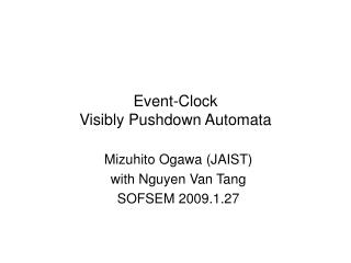 Event-Clock   Visibly Pushdown Automata