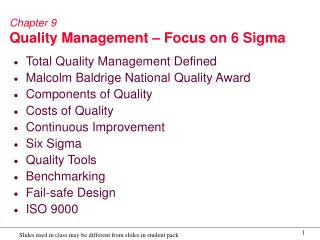 Chapter 9 Quality Management – Focus on 6 Sigma