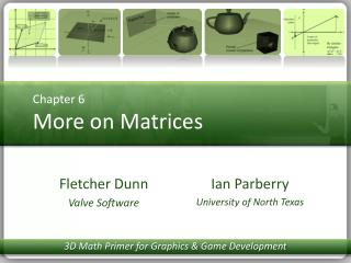 Chapter 6  More on Matrices