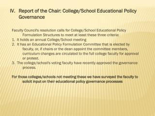 Report of the  Chair: College/School Educational  Policy Governance