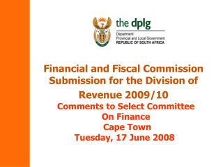 Financial and Fiscal Commission Submission for the Division of Revenue 2009/10